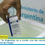 Carla Vizzotti: «la Argentina va a contar con las vacunas suficientes para la población de riesgo»