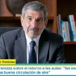Ministro Salvarezza sobre el retorno a las aulas: «las escuelas deben garantizar una buena circulación de aire»