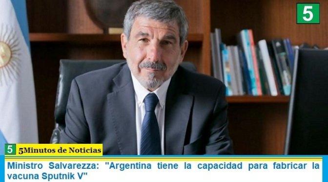"""Ministro Salvarezza: """"Argentina tiene la capacidad para fabricar la vacuna Sputnik V"""""""