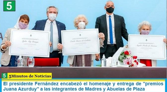 """El presidente Fernández encabezó el homenaje y entrega de """"premios Juana Azurduy"""" a las integrantes de Madres y Abuelas de Plaza"""