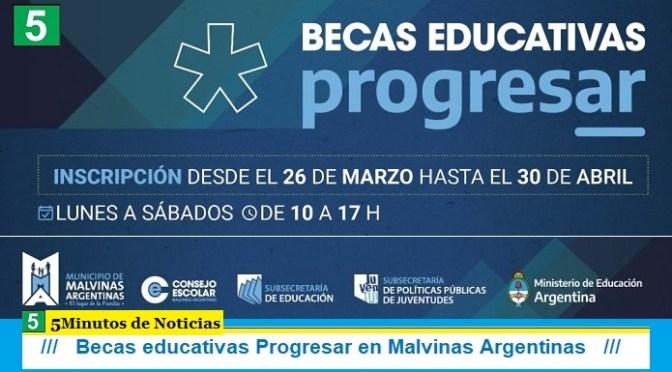 Becas educativas Progresar en Malvinas Argentinas