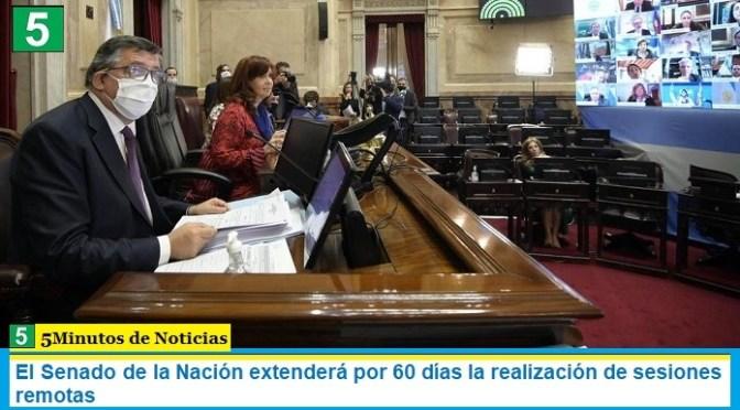 El Senado de la Nación extenderá por 60 días la realización de sesiones remotas