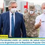 El presidente Fernández visitó un centro de salud móvil en González Catán donado a la Argentina por la República Popular China