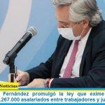 El presidente Fernández promulgó la ley que exime del pago de Ganancias a 1.267.000 asalariados entre trabajadores y jubilados