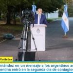 """Presidente Fernández en un mensaje a los argentinos anunció nuevas medidas: """"Argentina entró en la segunda ola de contagios"""""""