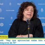 Ministra Vizzotti: «Hay que aprovechar estas tres semanas para vacunar a los mayores de 70»
