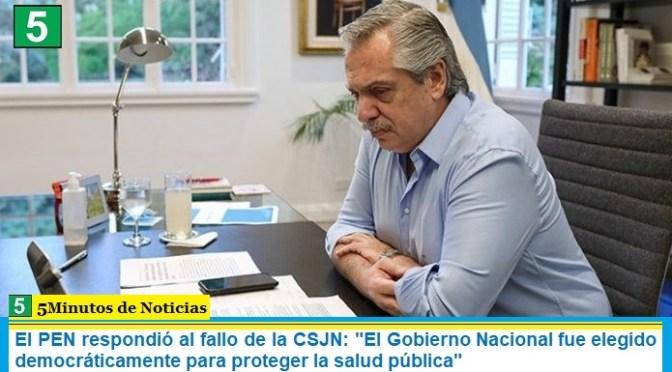 """El PEN respondió al fallo de la CSJN: """"El Gobierno Nacional fue elegido democráticamente para proteger la salud pública"""""""