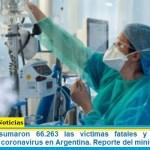 Este jueves sumaron 66.263 las víctimas fatales y 3.095.582 los infectados por coronavirus en Argentina. Reporte del ministerio de Salud