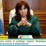 """Cristina Kirchner sobre el prófugo """"pepín"""" Rodríguez Simón: """"Un apretador serial de jueces y empresarios"""""""