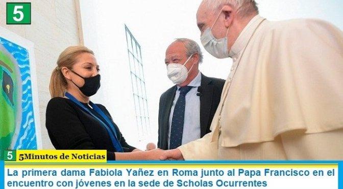 La primera dama Fabiola Yañez en Roma junto al Papa Francisco en el encuentro con jóvenes en la sede de Scholas Ocurrentes