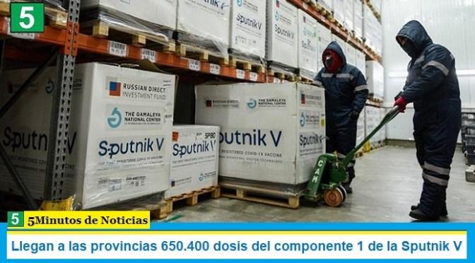 Llegan a las provincias 650.400 dosis del componente 1 de la Sputnik V