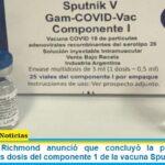 Laboratorios Richmond anunció que concluyó la producción de 550.000 nuevas dosis del componente 1 de la vacuna Sputnik V