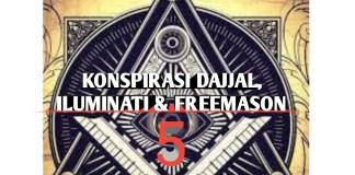 Konspirasi Dajjal, Iluminati dan Freemason - 5