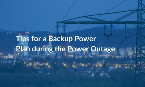 Top 5 Things to Consider for Power Outages