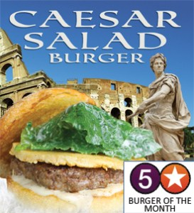 Ceasr Salad Burger - 5 Star Burger of the Month