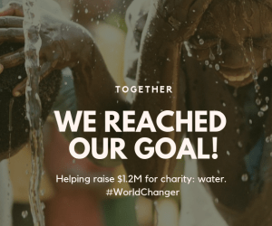 charity_ water - Goal Complete! - Post