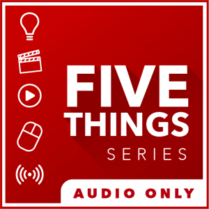 5 THINGS Audio Only Logo
