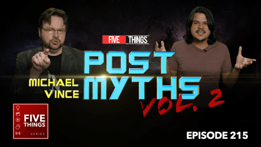 5 THINGS S02E15 Post Myths Vol 2