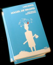 Buch von Lars Ruppel Holger, die Waldfee . - 5VIER