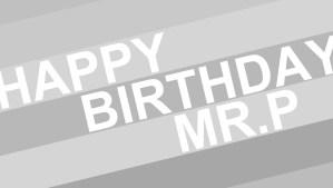Happy Birthday Mister President
