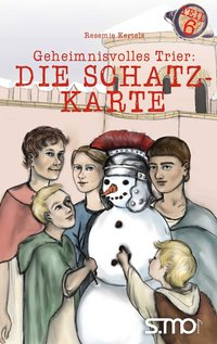 Buchtipps zum Wochenende: Geheimnisvolles Trier - Die Schatzkarte