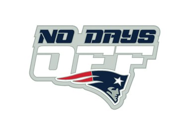 No Days Off New - Patriots