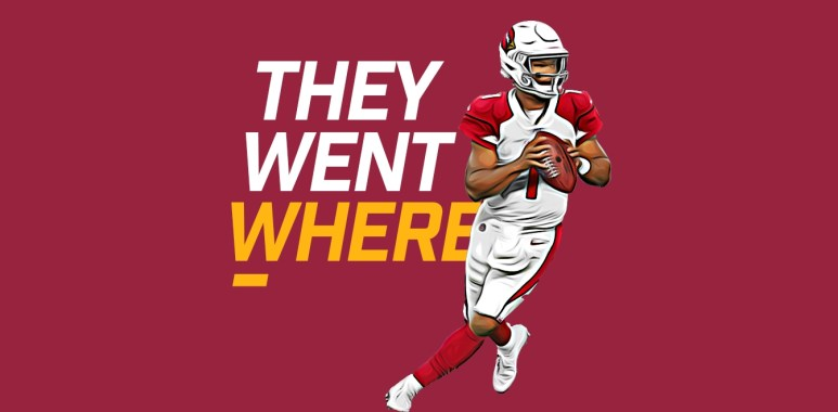 They Went Where - Kyler Murray