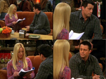 """10x13 TOW Joey Speaks French Phoebe: All right, it seems pretty simple. Your first line is """"My name is Claude"""", so, just repeat after me. """"Je m'appelle Claude"""". Joey: Je de coup Clow. Phoebe: Well, just… let's try it again. Joey: Ok. Phoebe: Je m'appelle Claude. Joey: Je depli mblue. Phoebe: Uh. It's not…quite what I'm saying. Joey: Really? It sounds exactly the same to me. Phoebe: It does, really? Joey: Yeah. Phoebe: All right, let just try it again. Really listen. Joey: Got it. Phoebe: (slowly) Je m'appelle Claude. Joey: Je te flouppe Fli. Phoebe: Oh, mon Dieu! Joey: Oh, de fuff!"""