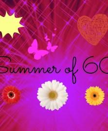 Summer of 60