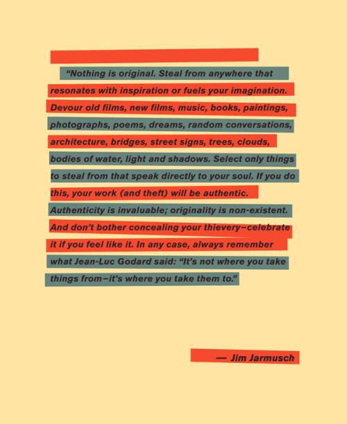 "Austin Kleon — Director Jim Jarmusch on ""borrowing"" for art, from..."