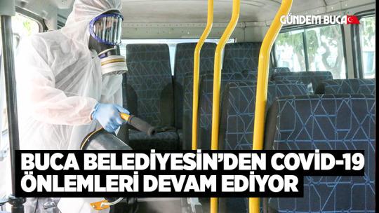 BUCA BELEDİYESİN'DEN COVİD-19 ÖNLEMLERİ DEVAM EDİYOR