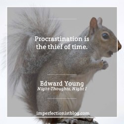 """""""Procrastination is the thief of time."""" -Edward Younghttp://bit.ly/2jZaCP5"""