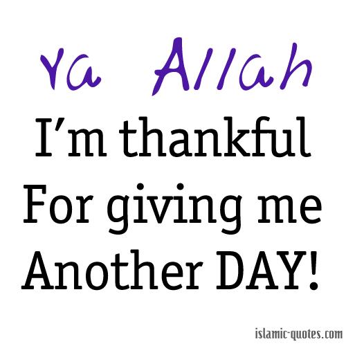 Islamic stories/morals / quotes / ahadith / surahs/ dua's. Thank You Allah Inspirational Islamic Quotes