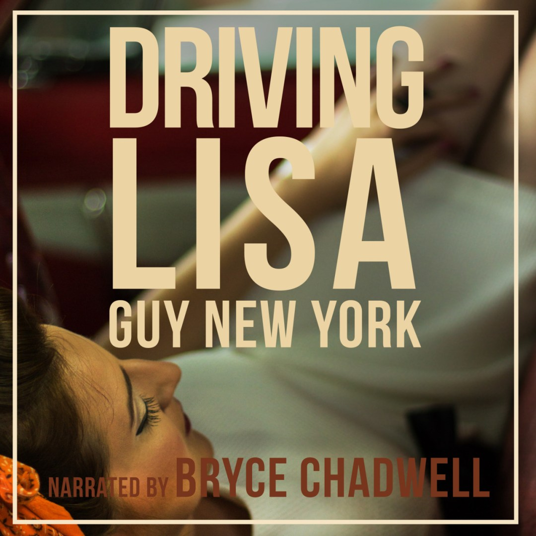Hi friends! I have some exciting and fun dirty news to share. My novella, Driving Lisa is now an audiobook, narrated by the talented and sexy Bryce Chadwell! It's our first book out together, but if it goes over well we might be tempted to do some...