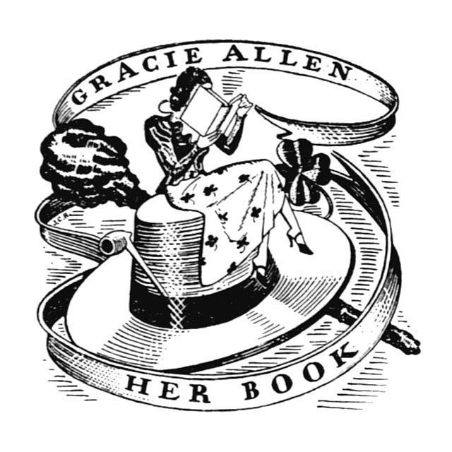 bookplate.org — http://ift.tt/1R6zVJ3: For Gracie Allen