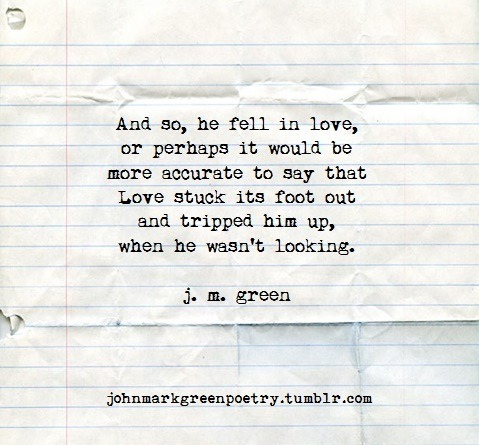 JOHN MARK GREEN * poetry * — If you have been seeking Love