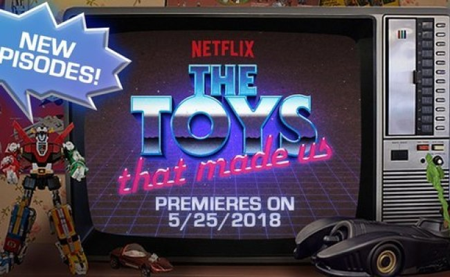 The Netflix Series The Toys That Made Us Season 1