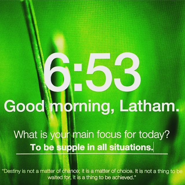 Morning Message- What is your main focus today? My ...