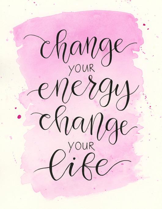 "dreaming-in-techni-color:""Change your energy, change your life."" - Belinda Davidson"