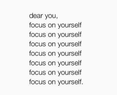 Výsledek obrázku pro focus on yourself image