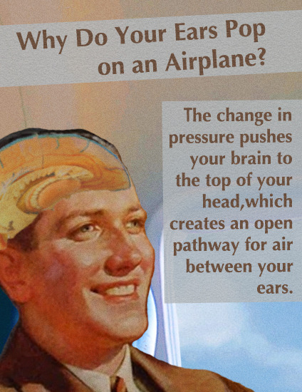 Fake Science (Why Do Your Ears Pop on an Airplane?)