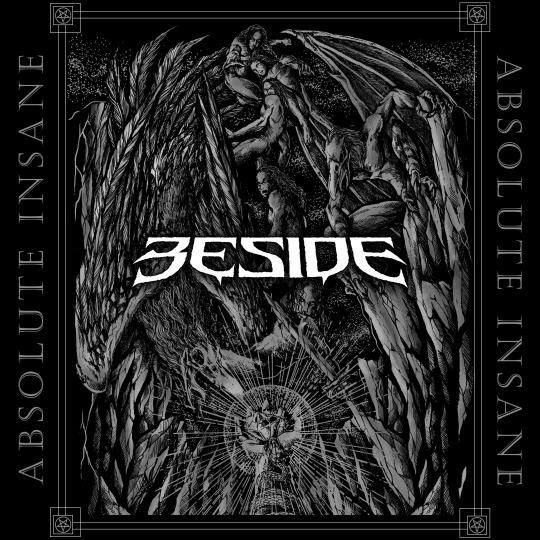 Beside Absolute Insane