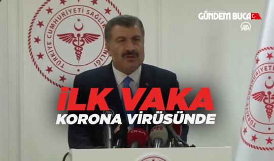 TÜRKİYE'DE İLK KORONA VİRÜSÜ VAKASI