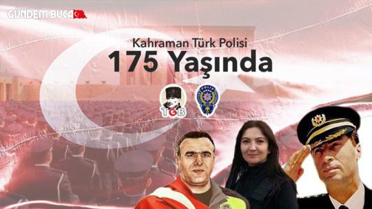 Polis Teşkilatımız 175 Yaşında Kutlu Olsun