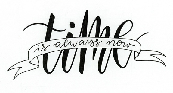 """dreaming-in-techni-color:  """"Time is always now."""" - Alan Watts"""