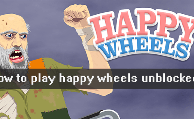 Ublocked Games How To Play Happy Wheels Unblocked