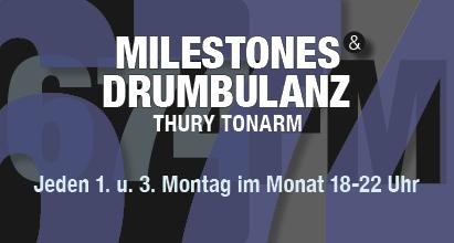 milestones & drumbulanz