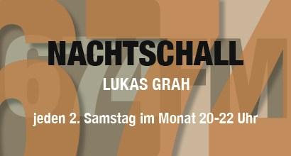 Nachtschall-mit-Lukas-Grahl