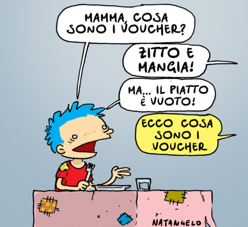 "natangelo: "" Voucher Voucher - da il fatto Quotidiano - www.natangelo.it #voucher """