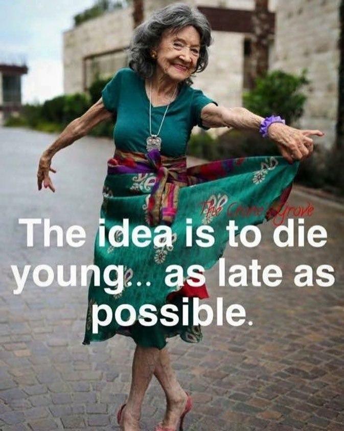 Resultado de imagen de morir joven lo más tarde posible